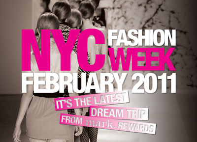 Help me Win a DREAM TRIP to NYC FASHION WEEK 2011