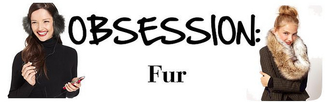 OBSESSION: Fur