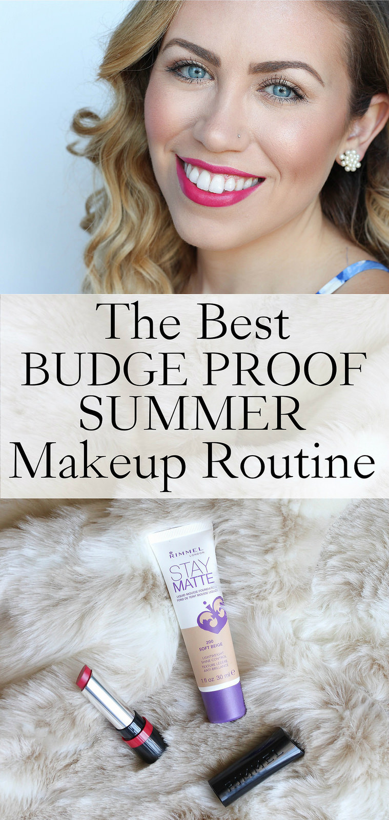The Best Budge Proof Summer Makeup Routine