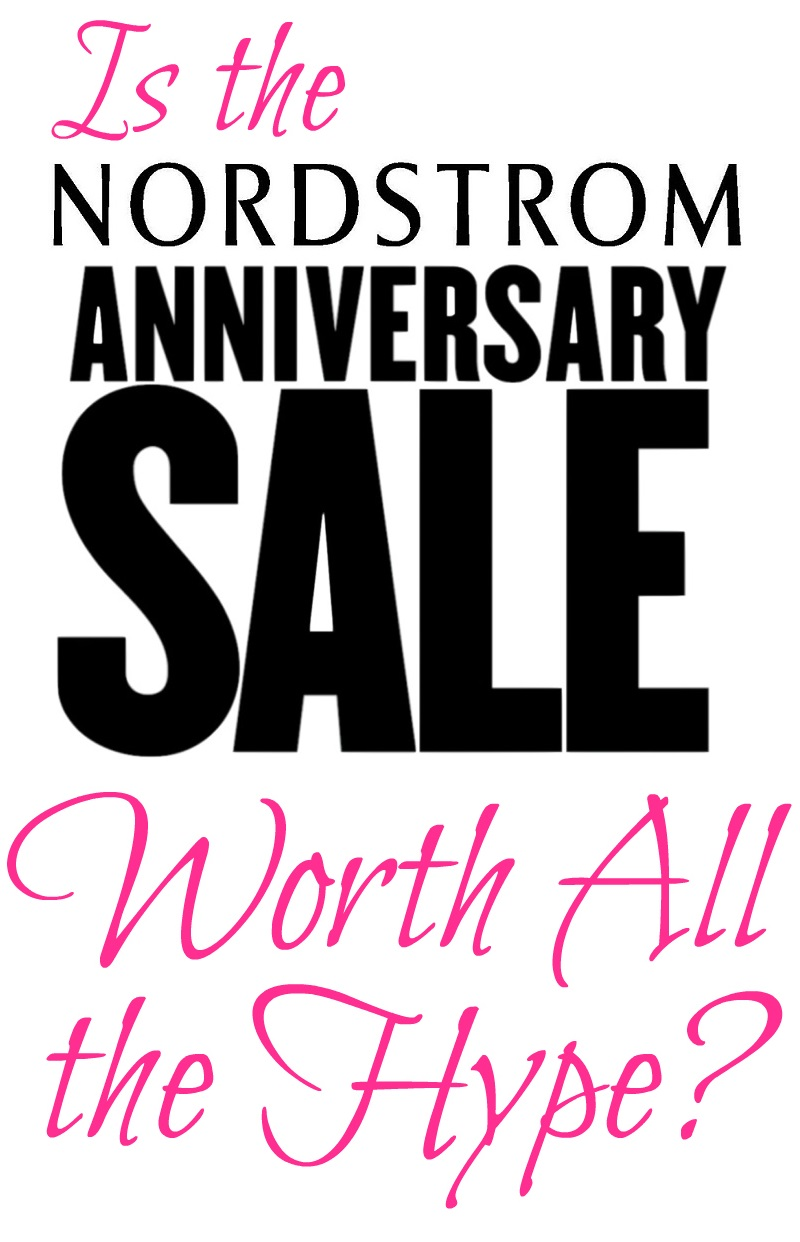 Is the Nordstrom Anniversary Sale Worth All the Hype?