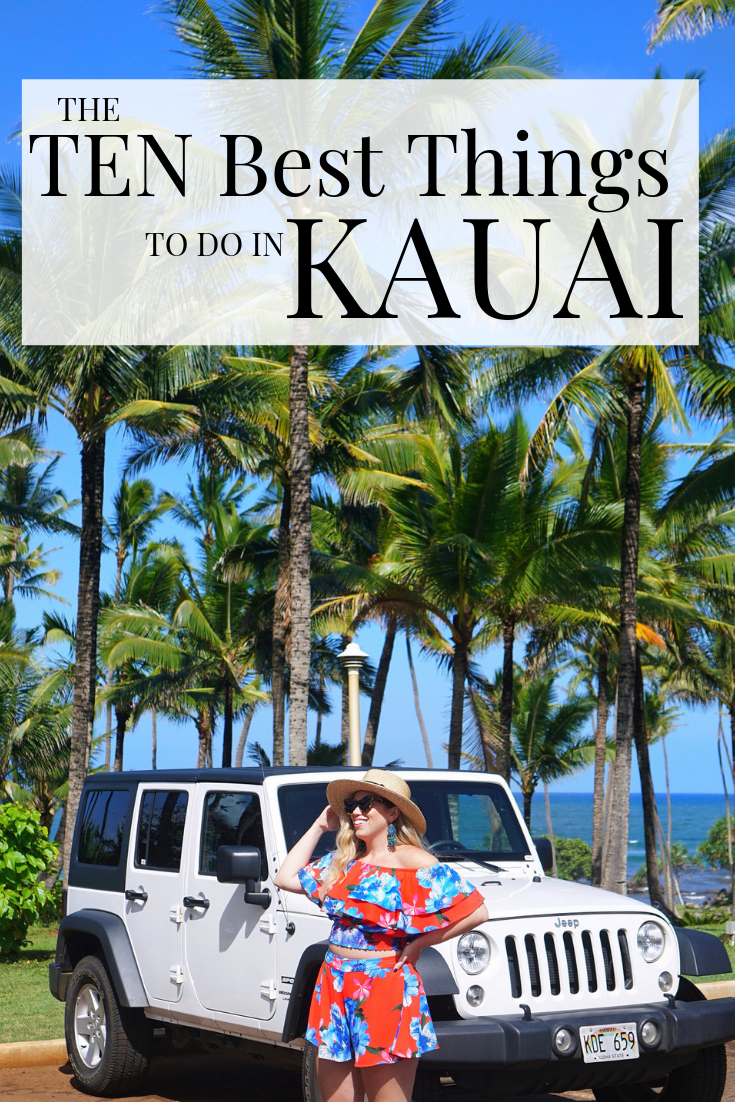 The Ten Best Things to Do in Kauai