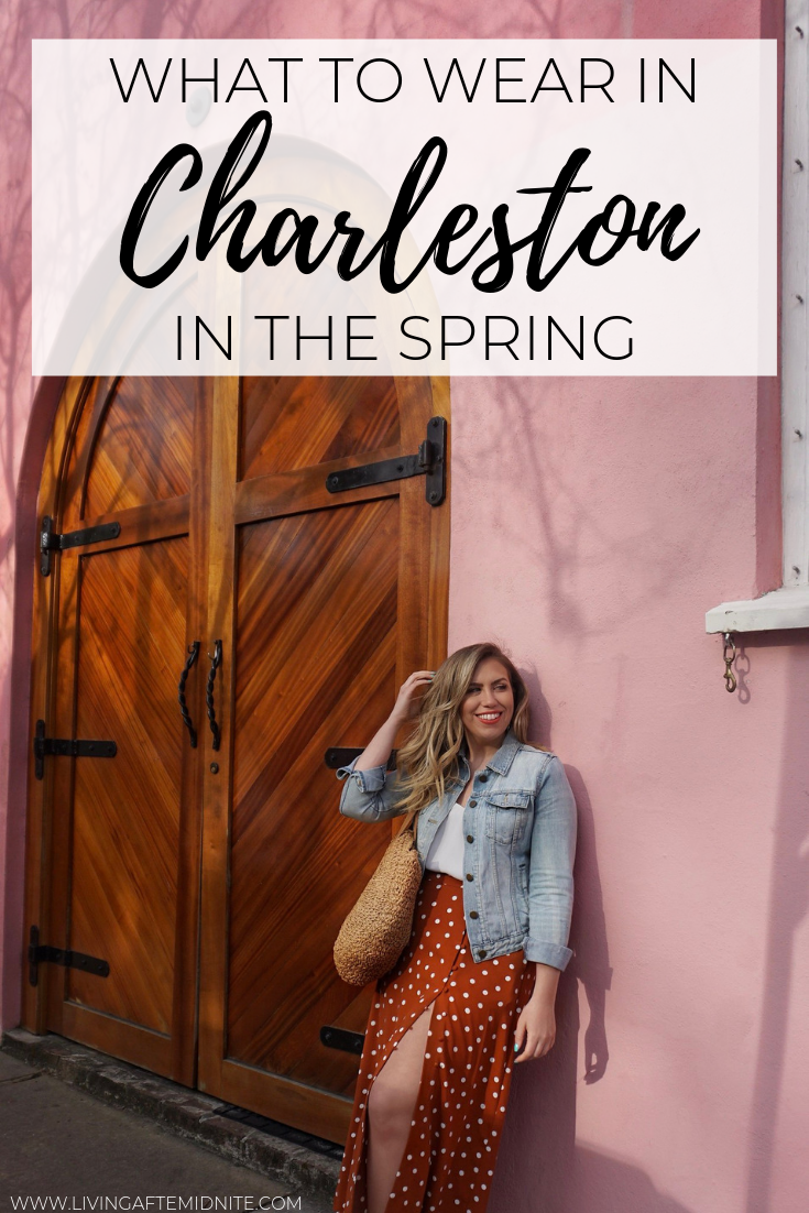 What to Wear in Charleston, SC in the Spring