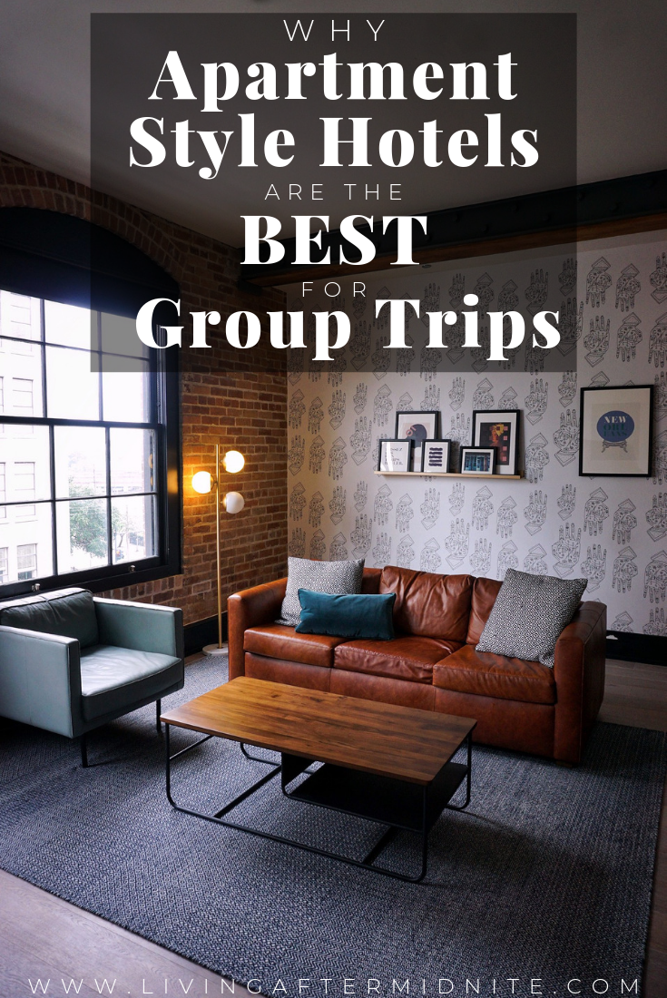 Why Apartment Style Hotels are the Best for Group Trips